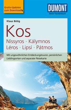 DuMont Reise-Taschenbuch Reiseführer Kos, Níssyros, Kálymnos, Léros, Lipsí, Pátm von Bötig,  Klaus