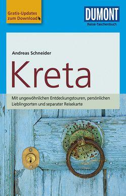 DuMont Reise-Taschenbuch Reiseführer Kreta von Schneider,  Andreas