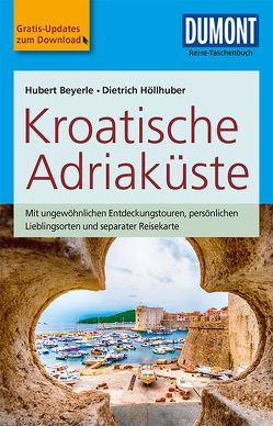 DuMont Reise-Taschenbuch Reiseführer Kroatische Adriaküste von Beyerle,  Hubert