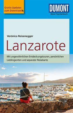 DuMont Reise-Taschenbuch Reiseführer Lanzarote von Reisenegger,  Verónica