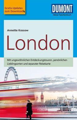 DuMont Reise-Taschenbuch Reiseführer London von Kossow,  Annette
