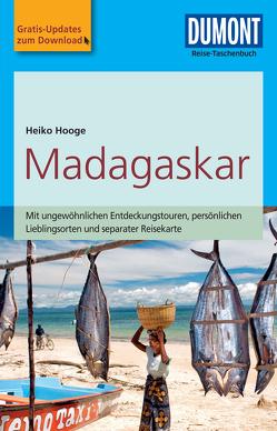 DuMont Reise-Taschenbuch Reiseführer Madagaskar von Hooge,  Heiko
