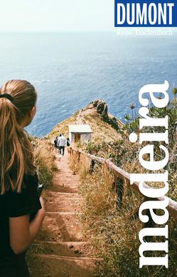 DuMont Reise-Taschenbuch Reiseführer Madeira von Lipps-Breda,  Susanne
