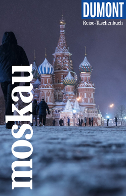 DuMont Reise-Taschenbuch Reiseführer Moskau von Gerberding,  Eva
