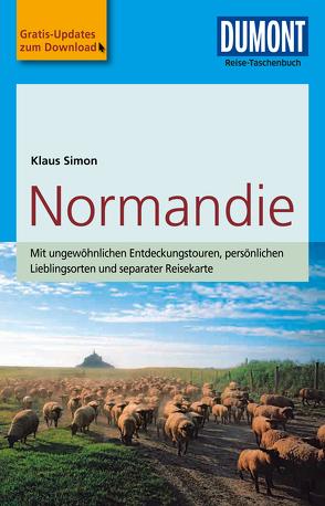 DuMont Reise-Taschenbuch Reiseführer Normandie von Simon,  Klaus