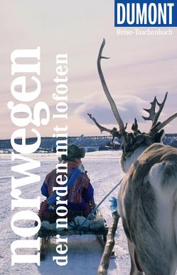 DuMont Reise-Taschenbuch Reiseführer Norwegen, Der Norden von Möbius,  Michael, Ster,  Annette