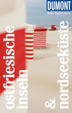 DuMont Reise-Taschenbuch Reiseführer Ostfriesische Inseln & Nordseeküste von Banck,  Claudia