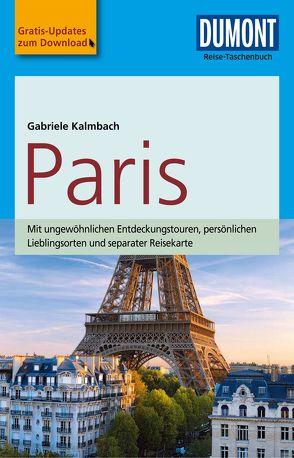 DuMont Reise-Taschenbuch Reiseführer Paris von Kalmbach - veraltet,  Gabriele