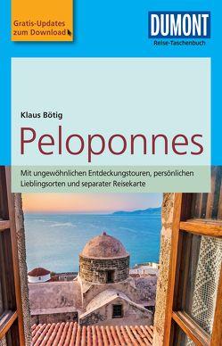 DuMont Reise-Taschenbuch Reiseführer Peloponnes von Bötig,  Klaus