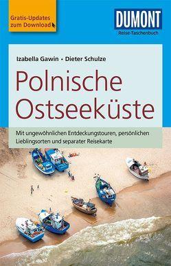 DuMont Reise-Taschenbuch Reiseführer Polnische Ostseeküste von Gawin,  Izabella, Schulze,  Dieter