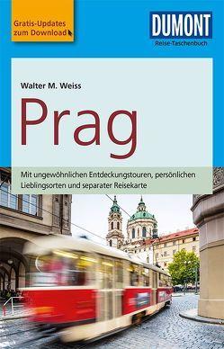 DuMont Reise-Taschenbuch Reiseführer Prag von Weiss,  Walter M.