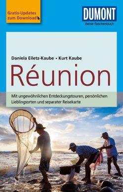 DuMont Reise-Taschenbuch Reiseführer Reunion von Eiletz-Kaube,  Daniela, Kaube,  Kurt