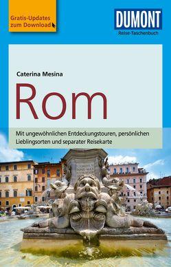 DuMont Reise-Taschenbuch Reiseführer Rom von Mesina,  Caterina