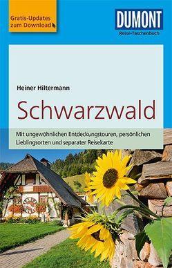 DuMont Reise-Taschenbuch Reiseführer Schwarzwald von Hiltermann,  Heiner