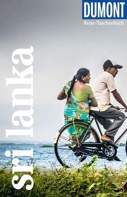 DuMont Reise-Taschenbuch Reiseführer Sri Lanka von Petrich,  Martin H.