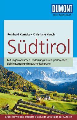 DuMont Reise-Taschenbuch Reiseführer Südtirol von Hauch,  Christiane, Kuntzke,  Reinhard