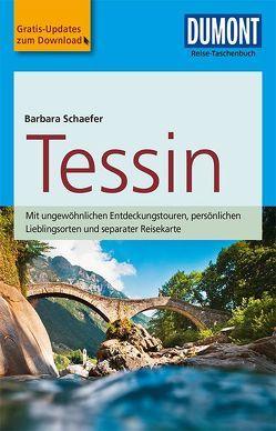 DuMont Reise-Taschenbuch Reiseführer Tessin von Schaefer,  Barbara