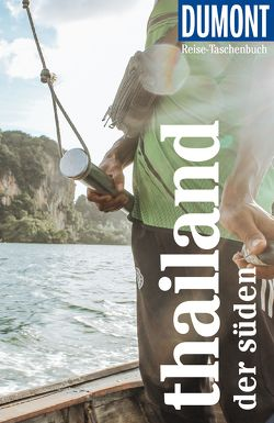 DuMont Reise-Taschenbuch Thailand. Der Süden von Möbius,  Michael, Ster,  Annette