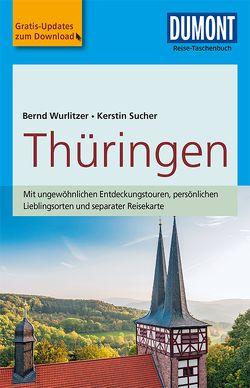 DuMont Reise-Taschenbuch Reiseführer Thüringen von Sucher,  Kerstin, Wurlitzer,  Bernd