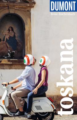 DuMont Reise-Taschenbuch Reiseführer Toscana von Garst,  Tobias, Pölert,  Gesa