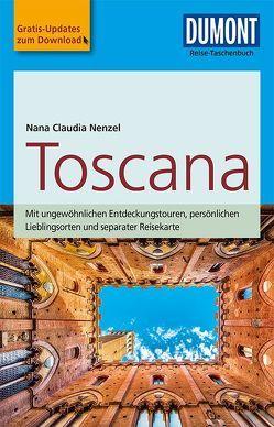 DuMont Reise-Taschenbuch Reiseführer Toscana von Nenzel,  Nana Claudia