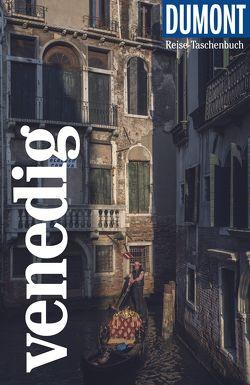 DuMont Reise-Taschenbuch Venedig von Weiss,  Walter M.