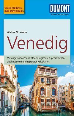 DuMont Reise-Taschenbuch Reiseführer Venedig von Weiss,  Walter M.