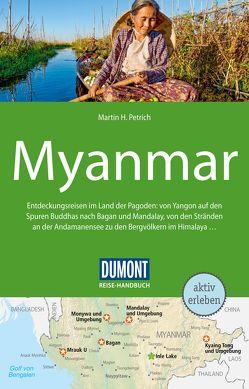 DuMont Reisehandbuch Myanmar von Petrich,  Martin H.