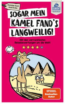 Sogar mein Kamel fand's langweilig von Koch,  Christian, Krohn,  Axel