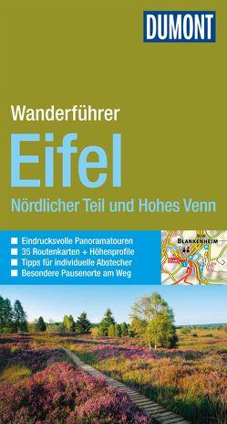 DuMont Wanderführer Eifel Nördlicher Teil und Hohes Venn von Schneider,  Hans Joachim