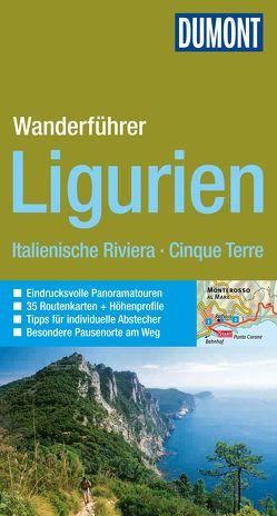 DuMont Wanderführer Ligurien, Italienische Riviera, Cinque Terre von Henke,  Georg, Hennig,  Christoph