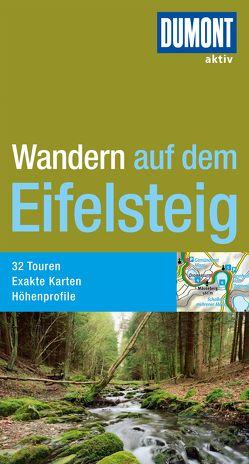 DuMont Wanderführer Wandern auf dem Eifelsteig von Böckling,  Manfred