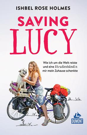 DuMont Welt-Menschen-Reisen Saving Lucy von Münch,  Bettina