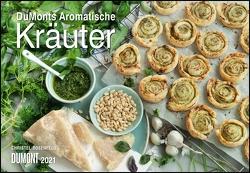 DUMONTS Aromatische Kräuter 2021 – Broschürenkalender – Wandkalender – mit Rezepten und Texten – Format 42 x 29 cm von Grothe,  Bärbel, Roloff,  Sarah, Rosenfeld,  Christel