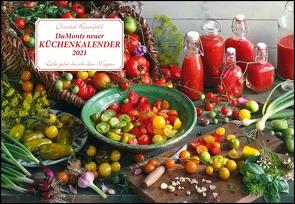 DUMONTS neuer Küchenkalender 2021 – Broschürenkalender – mit Rezepten und Gedichten – Format 42 x 29 cm von Rosenfeld,  Christel, Schikorsky,  Isa