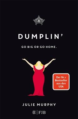 DUMPLIN' von Murphy,  Julie, Stier,  Kattrin