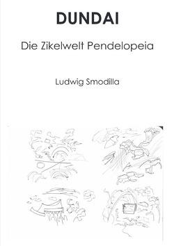 DUNDAI von Smodilla,  Ludwig