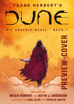 Dune (Graphic Novel). Band 1 (limitierte Vorzugsausgabe) von Allen,  Raul, Anderson,  Kevin J., Herbert,  Brian, Herbert,  Frank, Martin,  Patricia, Sienkiewicz,  Bill
