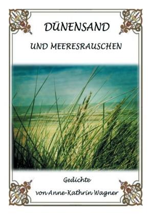 Dünensand und Meeresrauschen von Wagner,  Anne-Kathrin