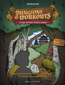 Dungeons & Workouts: Junge Streiter leveln weiter von Plischke,  Anna-Katharina, Ralf,  Matthias