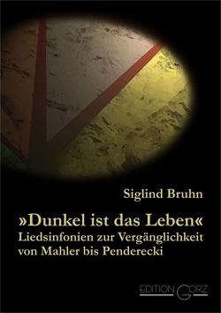 """""""Dunkel ist das Leben"""" von Bruhn,  Siglind"""