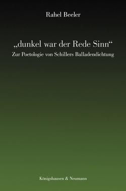 """""""dunkel war der Rede Sinn"""" von Beeler,  Rahel"""