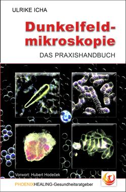 Dunkelfeldmikroskopie von Icha,  Ulrike