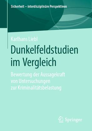 Dunkelfeldstudien im Vergleich von Liebl,  Karlhans