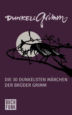 Dunkelgrimm von Brüder Grimm,