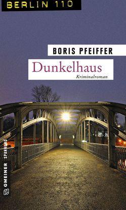 Dunkelhaus von Pfeiffer,  Boris