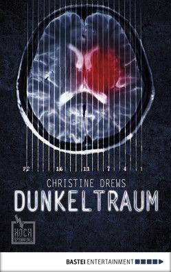 Dunkeltraum von Drews,  Christine