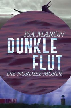 Dunkle Flut von Maron,  Isa, Schaefer,  Stefanie