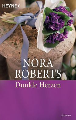 Dunkle Herzen von Roberts,  Nora