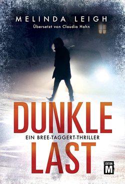 Dunkle Last von Hahn,  Claudia, Leigh,  Melinda